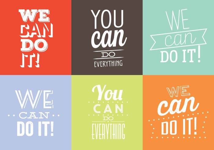 You Can Do It you can do everything you we can do it typography typographic text style sayings quotes quote poster phrase motivational Motivation message life Lettering inspirational inspiration illustration hipster graphic font dream Do concept card can background art