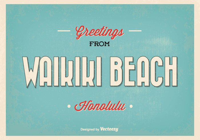 waikiki vintage vacation USA tropical trip travel tourism surf summer sea retro resort poster postcard Post card post polynesian flower palm old ocean mail letter leisure island holiday hipster hawaiian lei Hawaiian hawaii grunge greetings greeting card fashioned faded cool card beach background america aged