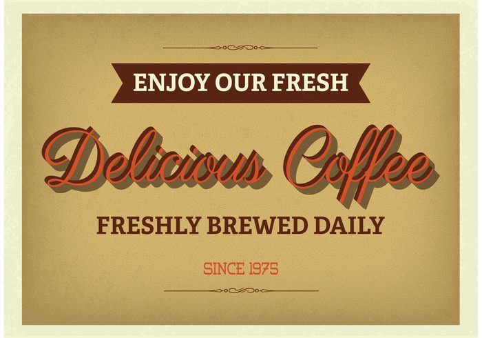Worn out worn Vintage poster vintage vector typography typographic poster texture text Supply store sign scratch sale retro restaurant quality promotional premium poster old fashioned grunge fresh coffee fresh enjoy coffee element drink coffee poster coffee caffeine cafeteria brown brewed daily beverage bar banner background aged advertising