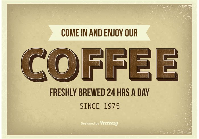 vintage coffee vintage typography text template Tasty taste snack sign retro restaurant poster old poster old mug morning label iced coffee hot good fresh frame flat enjoy coffee drink dinner delicious coffee poster coffee background coffee brewed best bean